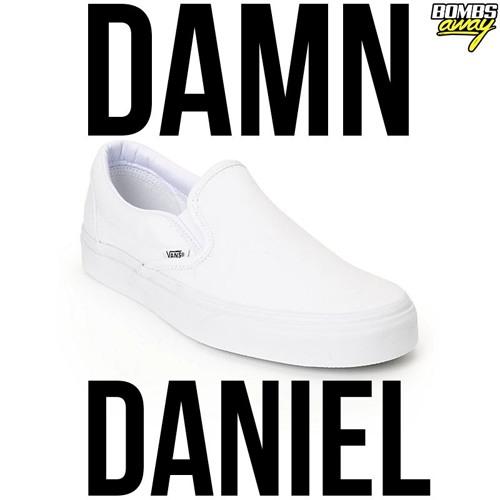 Bombs Away - Damn Daniel (Extended Mix)