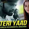 Teri Yaad  Remix By DJ V Tera suroor 2016 Movie