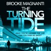 THE TURNING TIDE by Brooke Magnanti, read by Joan Walker