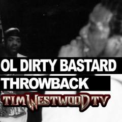 Ol Dirty Bastard freestyle rare never heard before! Throwback 1995 - Westwood