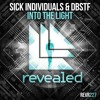 SICK INDIVIDUALS & DBSTF - Into The Light [OUT NOW!]