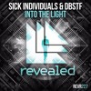 SICK INDIVIDUALS & DBSTF - Into The Light (OUT NOW!)