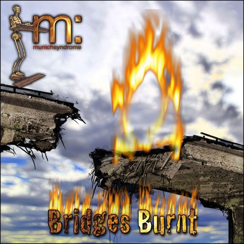 Bridges Burnt