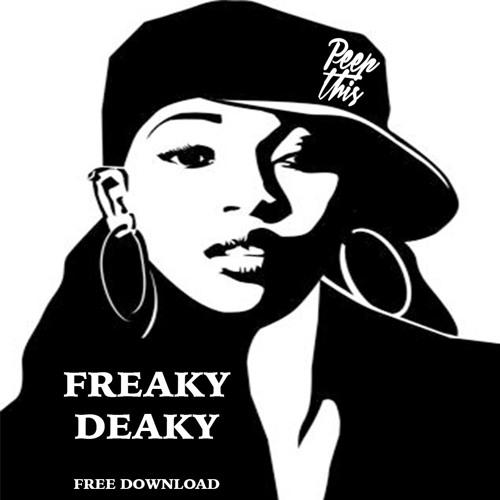Peep This - Freaky Deaky (Get Ur Freak On)