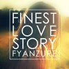 Finest Love Story // Buy = Free Download