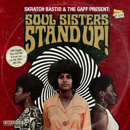 Skratch Bastid & The Gaff - Soul SIsters Stand Up (Part 1 Stand Up!)