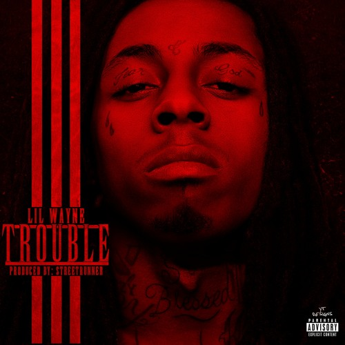 Lil Wayne Trouble Song/ Instrumental