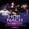 DJ Baldave & DJ Nick (Malaysia) - Hor Nach (Club Remix)