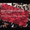 MSM Chamber Sinfonia - MOZART Overture To Die Zauberflote (The Magic Flute)