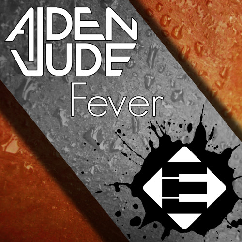Aiden Jude - Fever (OUT NOW)[Ensis Records]