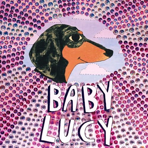 We Are — Baby Lucy