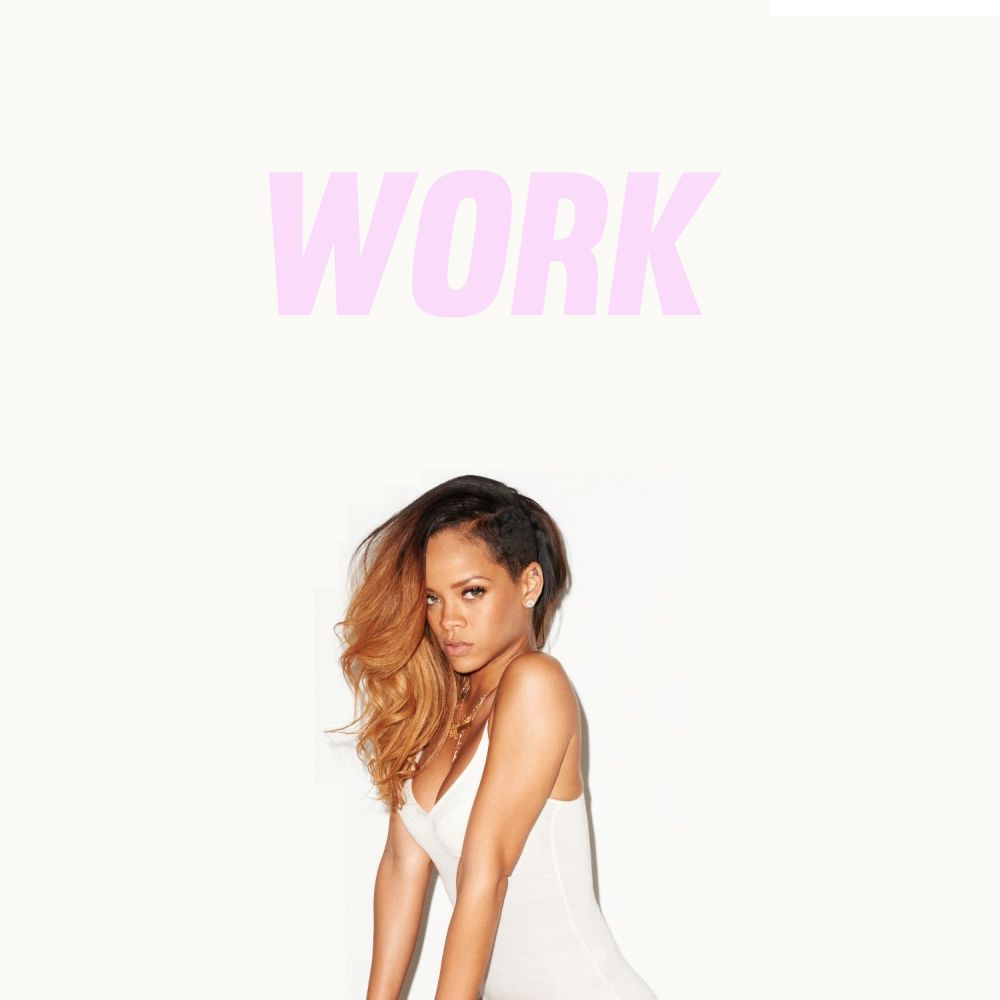26+ Rihanna Work Mp3 Download PNG