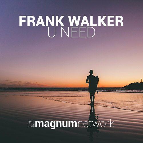 Frank Walker - U Need