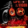 TR014: Unison & Vigor - Fire Up The Bass (Official Clip)AVAILABLE NOW!