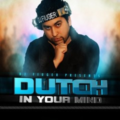 My Dutch In Your Mind