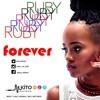 Ruby - Forever (Prod. Tudd Thomas)