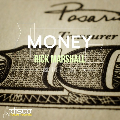Rick Marshall - Money (Preview) Out Now on Traxsource