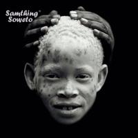 Samthing Soweto - Thanda Wena