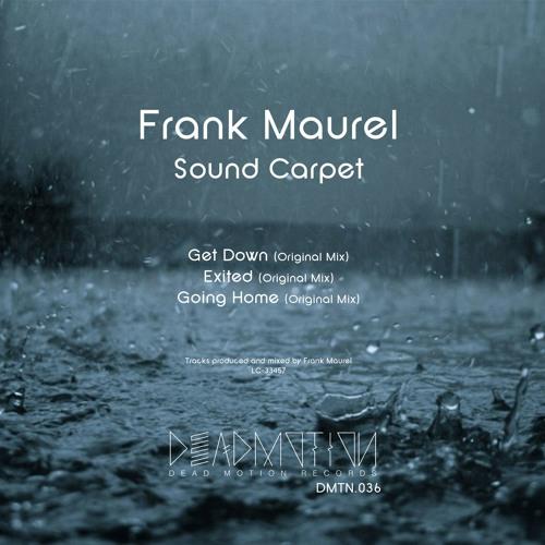 Dead Motion 036 - Frank Maurel - Sound Carpet EP