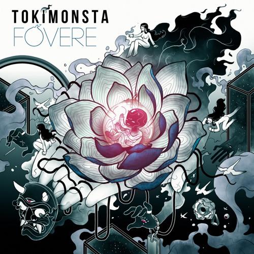 TOKiMONSTA - FOVERE