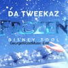 Da Tweekaz - Frozen (Disney Tool) GeorgeWoodMusic Edit