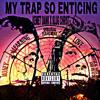 """""""My Trap So Enticing"""" feat. Slug Christ Prod. by Slavery"""