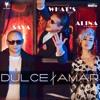 DJ Sava Feat Alina Eremia - Dulce Amar feat What's Up