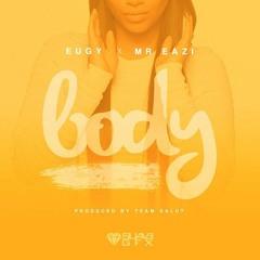 Eugy Ft Mr Eazi - Body