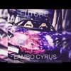 Future Lambo Cyrus Feat French Montana Prod By Thebluetie 808 Mafia Mp3