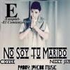 No Soy Tu Marido - Ezequiel (Nicky Jam)Cover
