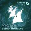 Bobby Puma Feat. Katt Rockell - Deeper Than Love (Extended)