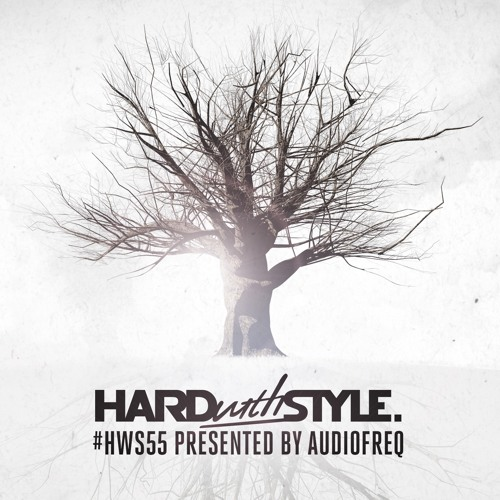 HARD With STYLE: Episode 55