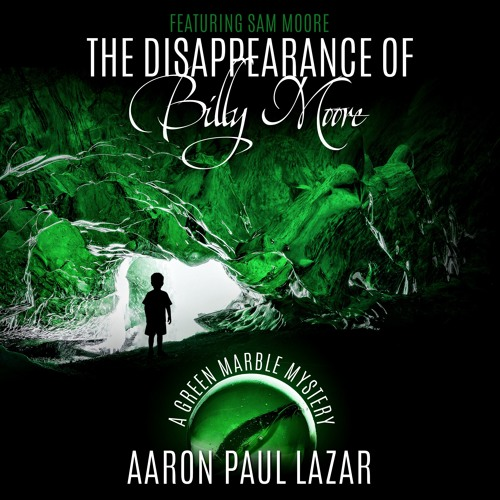 The Disappearance Of Billy Moore - Chapter 1