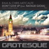 RAM & Chris Metcalfe Feat Natalie Gioia - Don't Give Up (Craig Connelly Remix Teaser)