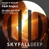 Perrelli & Mankoff pres P&M Project feat. Juliet Lyons - The Other Half Of Me (NoMosk Remix) OUT NOW