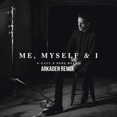 G-Easy x Bebe Rexha - Me, Myself & I | J.A.K Remix