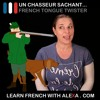 Un chasseur sachant... French Tongue Twister