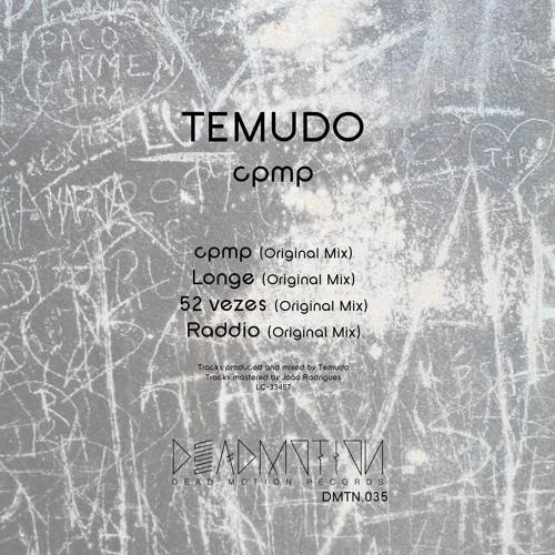 Dead Motion 035 - Temudo - cpmp EP
