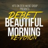 Beautiful Morning (Re-Vision)