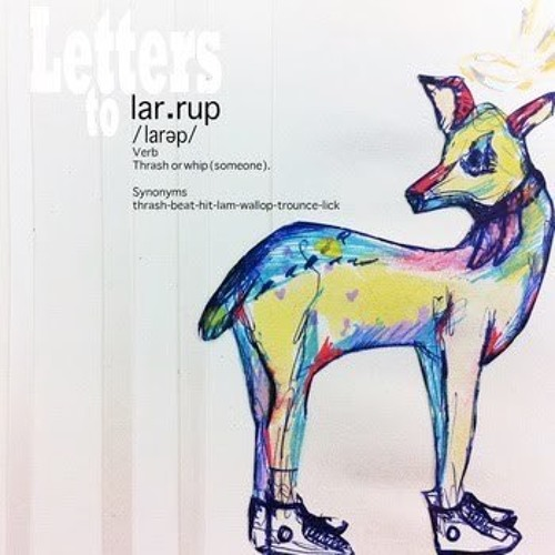 Letters to Larrup
