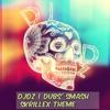 DJdz | Dubs's Smash /\ SRILLEX THEME /\