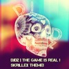 DJdz | THE GAME IS REAL! /\ SRILLEX THEME /"|100|100|?|en|2|f21c02f6cdefcf62b1ce34ebb92c6fb7|False|UNLIKELY|0.2975706458091736