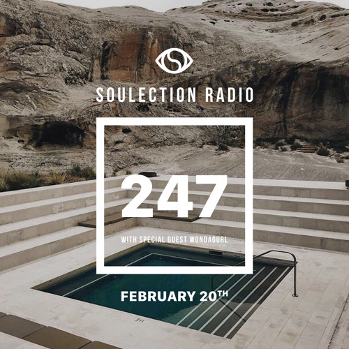 Soulection Radio Show #247 w Wondagurl by SOULECTION on