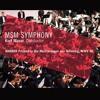 MSM Symphony – WAGNER Prelude To Die Meistersinger Von Nürnberg, WWV 96