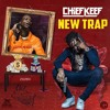 Chief Keef - New Trap
