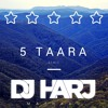 5 Taara Remix (DJ Harj Matharu)