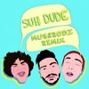Download Suh Dude (Mushrodz Bootleg) Mp3