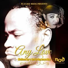 ANY LOVE Rufus & Chaka Khan cover: Wallace Gary ft Inaya Day Snippet Mix