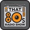That 80s Radio Show - January 2016