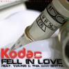 Kodac - Fell In Love Ft. Young C Tha Bar Spitta